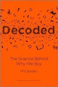 DECODED THE SCIENCE BEHIND WHY WE BUY