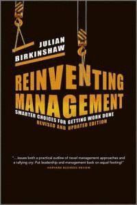 REINVENTING MANAGEMENT SMARTER CHOICES FOR GETTING WORK DON SMARTER CHOICES FOR GETTING WORK DONE, R