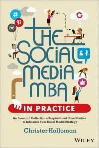 SOCIAL MEDIA MBA IN PRACTICE AN ESSENTIAL COLLECTION OF INS