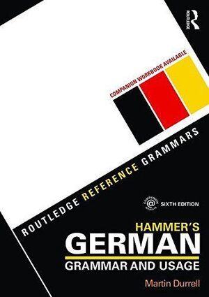 HAMMERS GERMAN GRAMMAR AND USAGE