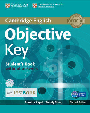OBJECTIVE KEY STUDENT'S BOOK WITHOUT ANSWERS WITH CD-ROM WITH TESTBANK 2ND EDITION