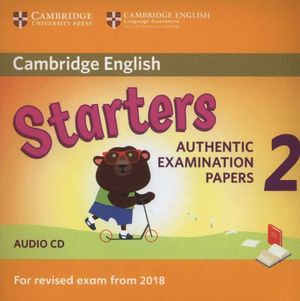CAMBRIDGE ENGLISH STARTERS 2 AUDIO CD (2018 REVISED EXAM)