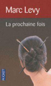 LA PROCHAINE FOIS