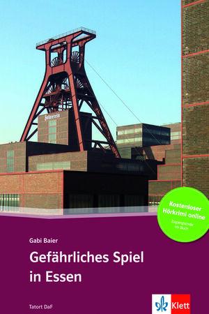 GEFÄHRLICHES SPIEL IN ESSEN - LIBRO + AUDIO DESCARGABLE (COLECCIÓN TATORT DAF)