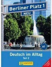 BERLINER PLATZ 1 NEU, LIBRO DEL ALUMNO Y LIBRO DE EJERCICIOS, PARTE 2 + CD