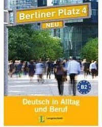 BERLINER PLATZ 4 NEU, LIBRO DEL ALUMNO Y LIBRO DE EJERCICIOS + 2 CD