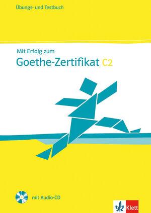 MIT ERFOLG ZUM GOETHE-ZERTIFIKAT C2: GDS - CUADERNO DE EJERCICIOS Y CUADERNO DE TEST + CD