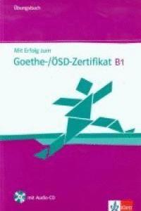 MIT ERFOLG ZUM GOETHE-ZERTIFIKAT B1, LIBRO DE EJERCICIOS + CD