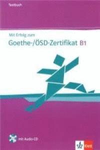 MIT ERFOLG ZUM GOETHE-ZERTIFIKAT B1, LIBRO DE TESTS + CD