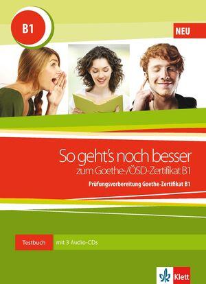 SO GEHT'S NOCH BESSER ZUM GOETHE-/ÖSD-ZERTIFIKAT B1 - LIBRO + 3 CD