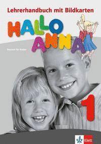 HALLO ANNA A1. LEHRERHANDBUCH MIT BILDKARTEN UND KOPIERVORLAGEN UND CD ROM