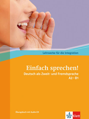 EINFACH SPRECHEN! - NIVELES A2 Y B1