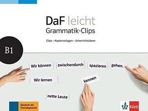 DAF LEICHT GRAMMATIK-CLIPS, B1
