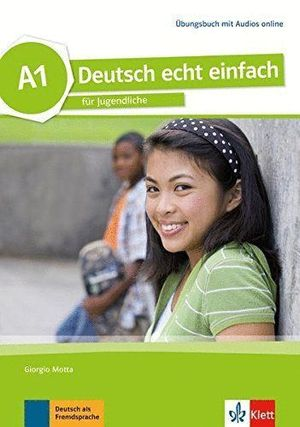 DEUTSCH ECHT EINFACH! A1, LIBRO DE EJERCICIOS CON AUDIO ONLINE