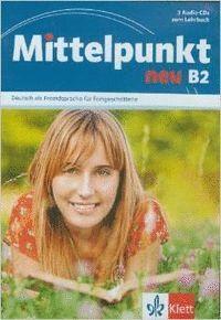 MITTELPUNKT NEU B2 3 CD