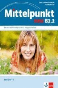 MITTELPUNKT NEU B2.2, LIBRO DEL ALUMNO Y LIBRO DE EJERCICIOS + CD DEL LIBRO DE EJERCICIOS