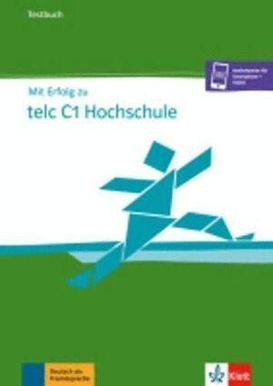 MIT ERFOLG ZU TELC C1 HOCHSCHULE, LIBRO DE TESTS