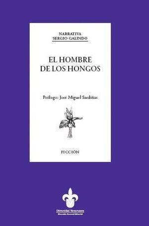 EL HOMBRE DE LOS HONGOS