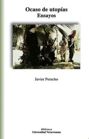 OCASO DE UTOPÍAS. ENSAYOS