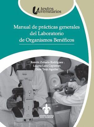 MANUAL DE PRÁCTICAS GENERALES DEL LABORATORIO DE ORGANISMOS BENÉFICOS LOB)