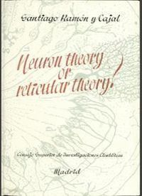 NEURON THEORY OR RETICULAR THEORY?