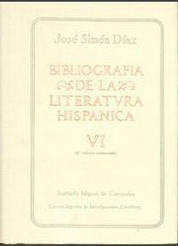BIBLIOGRAFÍA DE LA LITERATURA HISPÁNICA. TOMO VI. SIGLOS XVI Y XVII (ARIA-BUZIO)