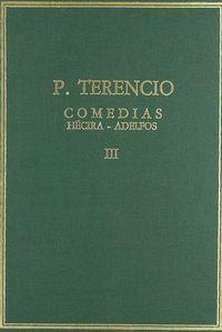 COMEDIAS. VOL. III. HECIRA. ADELFOS