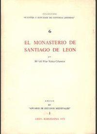 EL MONASTERIO DE SANTIAGO DE LEÓN