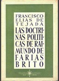 LAS DOCTRINAS POLÍTICAS DE RAIMUNDO DE FARIAS BRITO