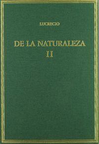DE LA NATURALEZA. VOL. II. LIBROS IV-VI