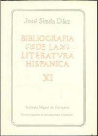 BIBLIOGRAFÍA DE LA LITERATURA HISPÁNICA. TOMO XI. SIGLOS XVI Y XVII (GÓNGORA-HYTA)