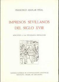 IMPRESOS SEVILLANOS DEL SIGLO XVIII