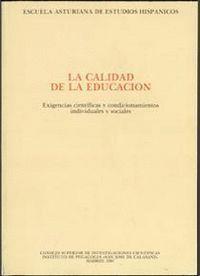 LA CALIDAD DE LA EDUCACIÓN, EXIGENCIAS CIENTÍFICAS Y CONDICIONAMIENTOS INDIVIDUALES Y SOCIALES