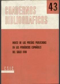 ÍNDICE DE LAS POESÍAS PUBLICADAS EN LOS PERIÓDICOS ESPAÑOLES DEL SIGLO XVIII