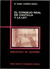 EL CONSEJO REAL DE CASTILLA Y LA LEY