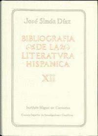 BIBLIOGRAFÍA DE LA LITERATURA HISPÁNICA. TOMO XII. SIGLOS XVI Y XVII (IASON-LAZO)