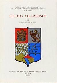 PLEITOS COLOMBINOS. T.2. PLEITO SOBRE EL DARIEN (1512-1519)