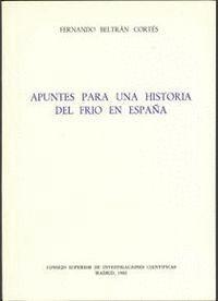 APUNTES PARA UNA HISTORIA DEL FRÍO EN ESPAÑA