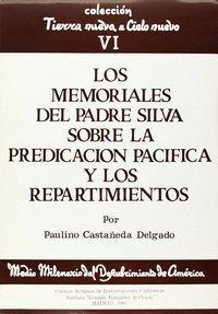 LOS MEMORIALES DEL PADRE SILVA SOBRE LA PREDICACIÓN PACÍFICA Y LOS REPARTIMIENTOS