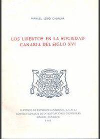 LOS LIBERTOS EN LA SOCIEDAD CANARIA EN EL SIGLO XVI