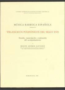 MÚSICA BARROCA ESPAÑOLA. TOMO III. VILLANCICOS POLIFÓNICOS DEL SIGLO XVII