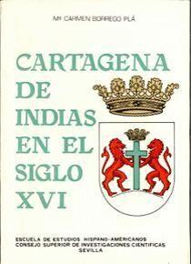 CARTAGENA DE INDIAS EN EL SIGLO XVI