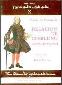 RELACIÓN Y DOCUMENTOS DE GOBIERNO DEL VIRREY DEL PERÚ, JOSÉ A. MANSO DE VELASCO, CONDE DE SUPERUNDA
