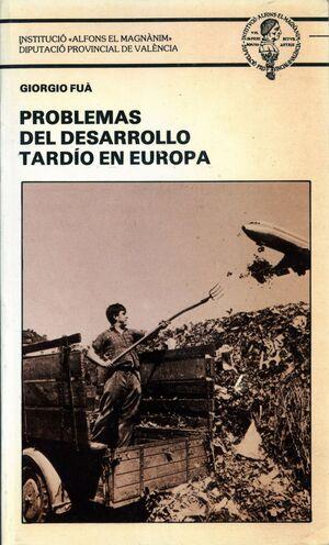 PROBLEMAS DEL DESARROLLO TARDÍO EN EUROPA