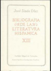 BIBLIOGRAFÍA DE LA LITERATURA HISPÁNICA. TOMO XIII. SIGLOS XVI Y XVII (LEAL-LLU)