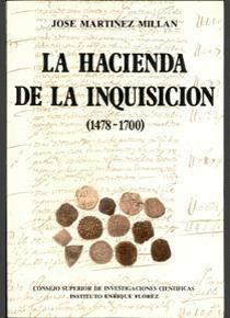 LA HACIENDA DE LA INQUISICIÓN (1478-1700)