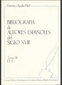 BIBLIOGRAFÍA DE AUTORES ESPAÑOLES DEL SIGLO XVIII. TOMO III (D-F)