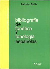 BIBLIOGRAFÍA DE FONÉTICA Y FONOLOGÍA ESPAÑOLAS