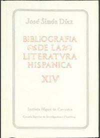 BIBLIOGRAFÍA DE LA LITERATURA HISPÁNICA. TOMO XIV. SIGLOS XVI Y XVII (M-MIJANGOS)