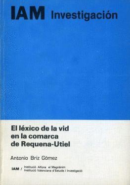 EL LÉXICO DE LA VID EN LA COMARCA DE REQUENA-UTIEL